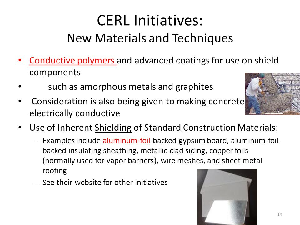 CERL Initiatives: New Materials and Techniques