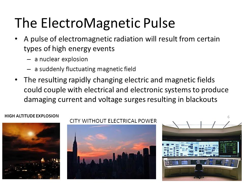 The ElectroMagnetic Pulse