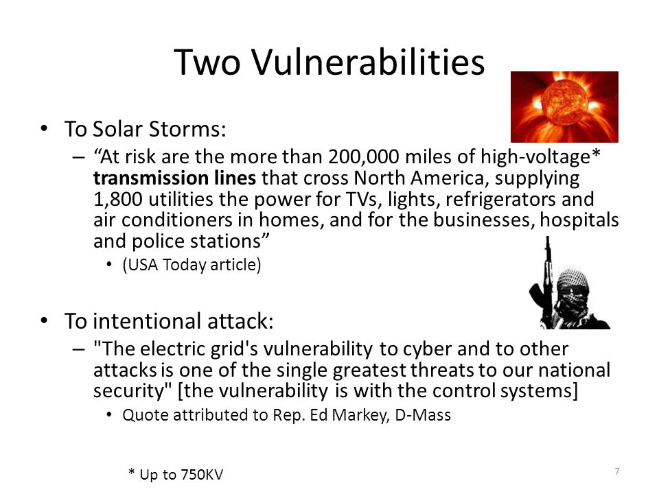 Two Vulnerabilities To Solar Storms: To intentional attack: