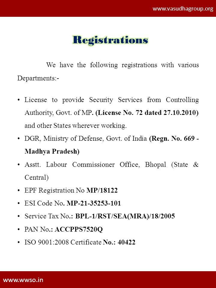 www.vasudhagroup.org Registrations. We have the following registrations with various Departments:-