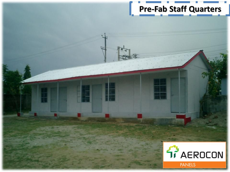 Pre-Fab Staff Quarters