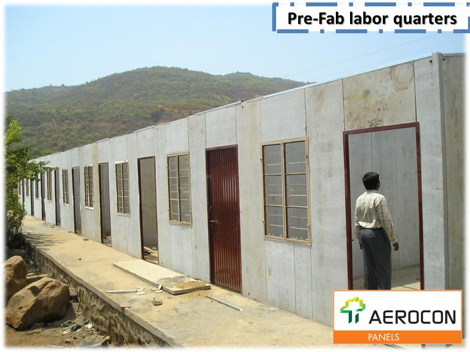 Pre-Fab labor quarters