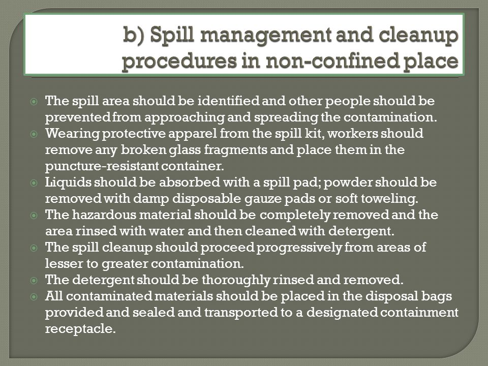 b) Spill management and cleanup procedures in non-confined place
