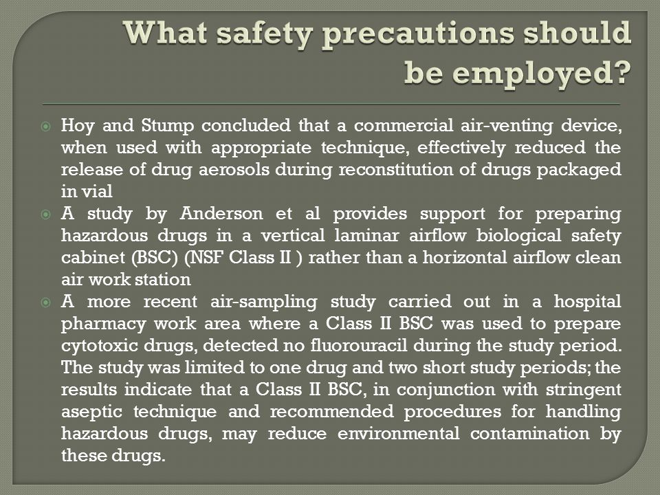 What safety precautions should be employed