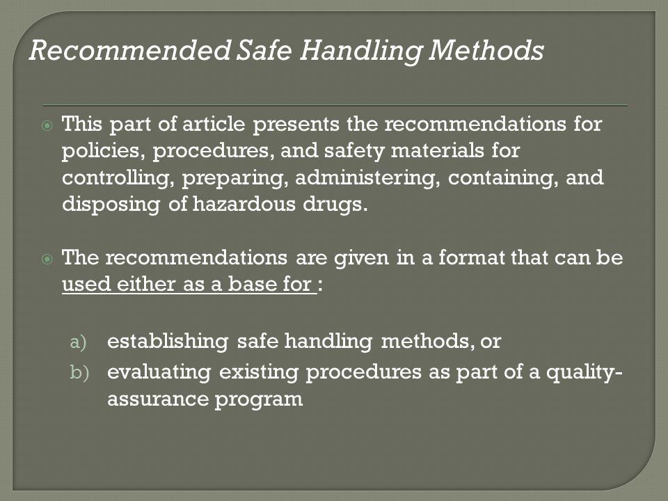 Recommended Safe Handling Methods