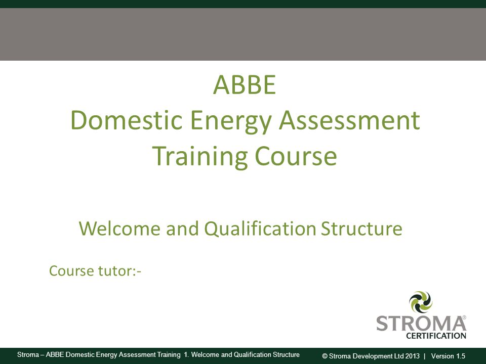 Domestic Energy Assessment Training Course