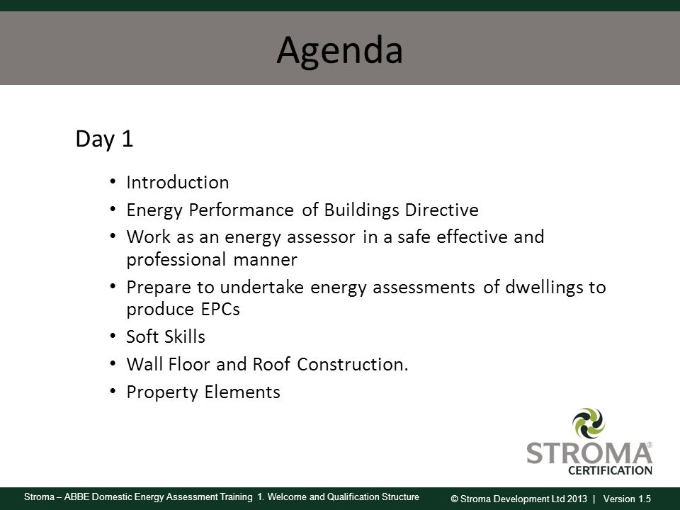 Agenda Day 1 Introduction Energy Performance of Buildings Directive