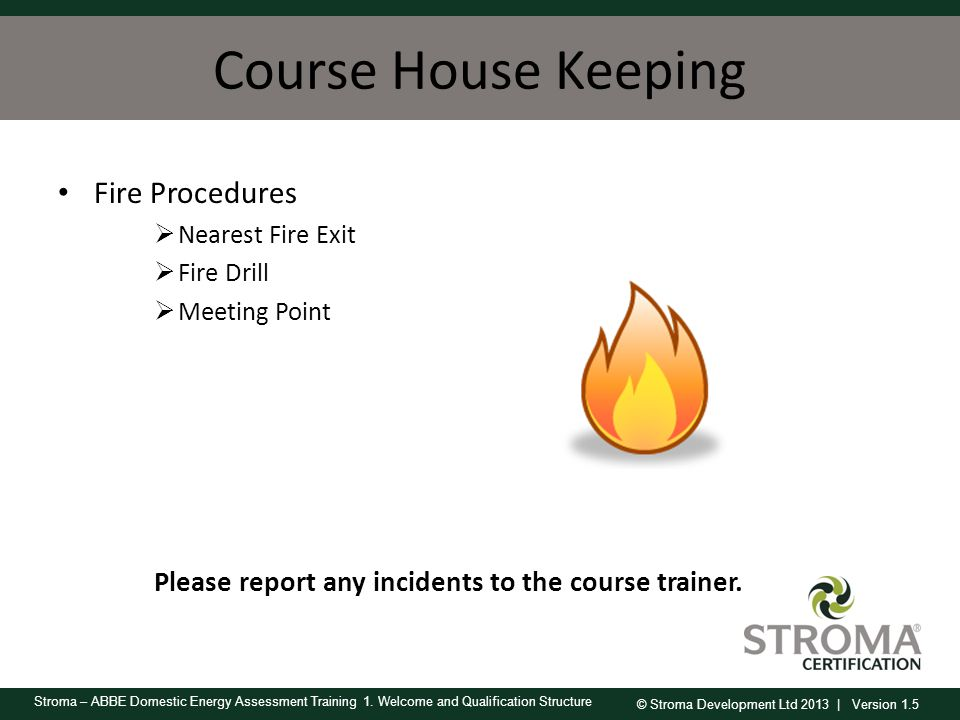 Course House Keeping Fire Procedures