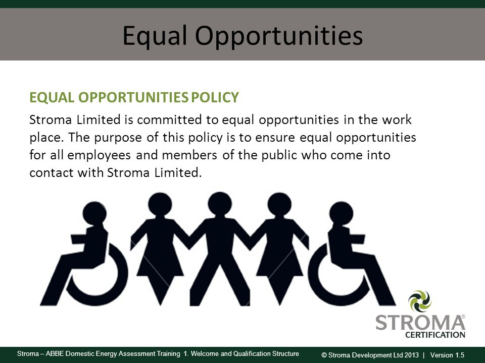 Equal Opportunities EQUAL OPPORTUNITIES POLICY