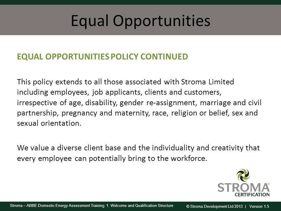 Equal Opportunities EQUAL OPPORTUNITIES POLICY CONTINUED
