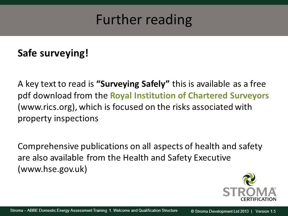 Further reading Safe surveying!