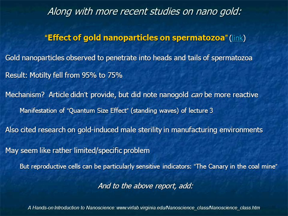 Along with more recent studies on nano gold: