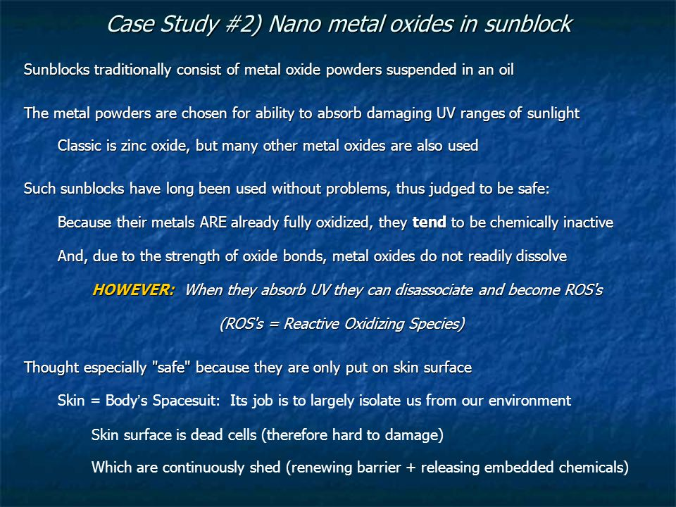 Case Study #2) Nano metal oxides in sunblock