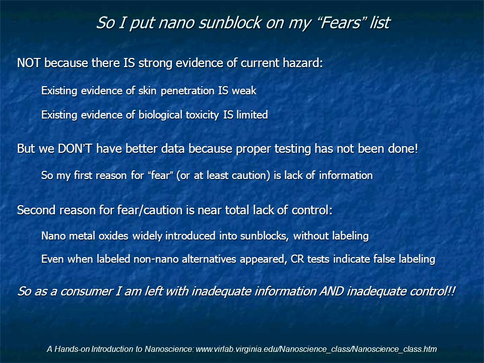 So I put nano sunblock on my Fears list