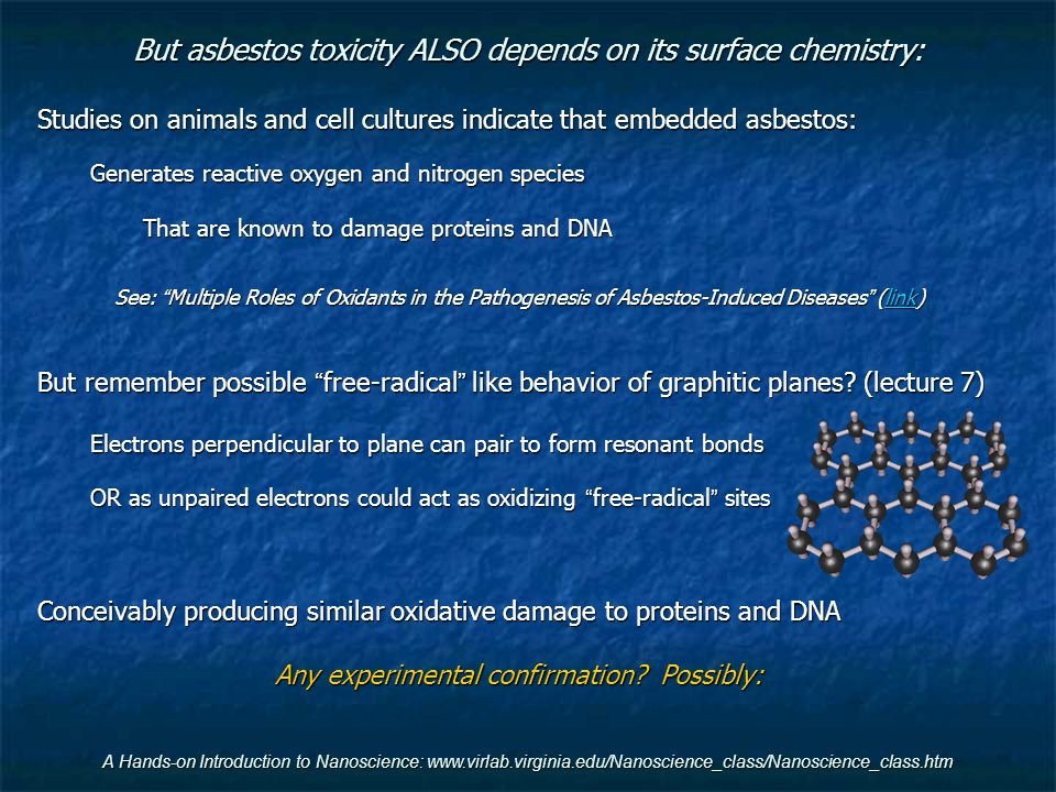 But asbestos toxicity ALSO depends on its surface chemistry: