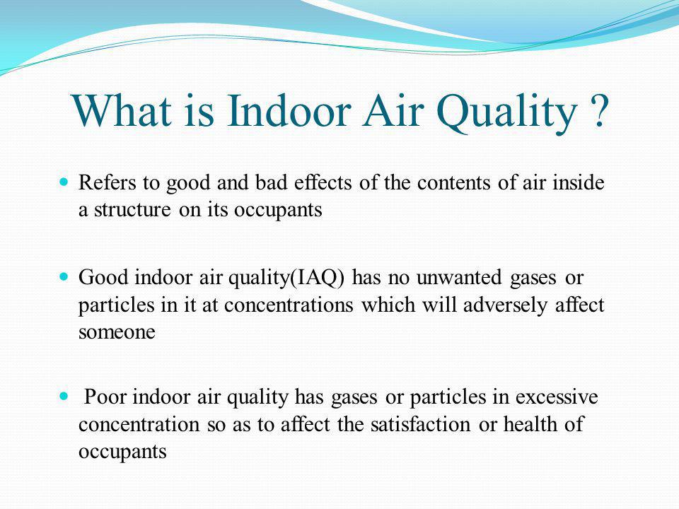 What is Indoor Air Quality