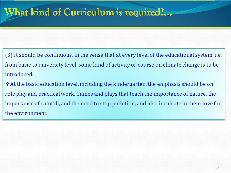 What kind of Curriculum is required ...