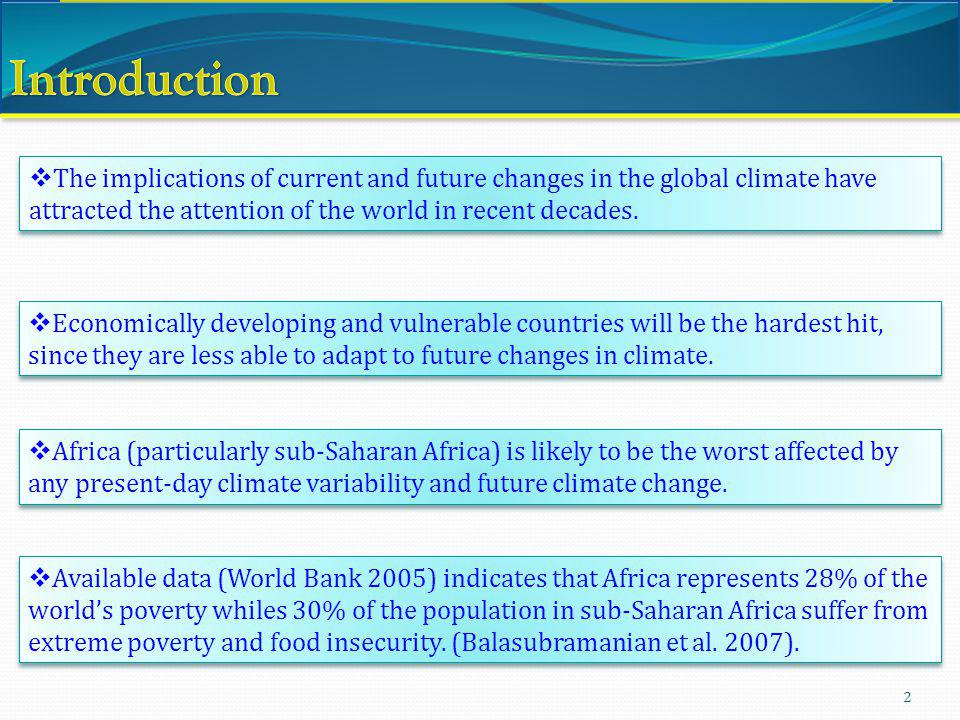 Introduction The implications of current and future changes in the global climate have attracted the attention of the world in recent decades.
