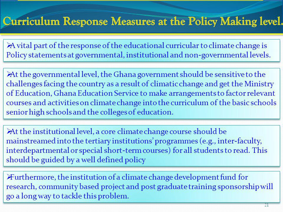 Curriculum Response Measures at the Policy Making level.