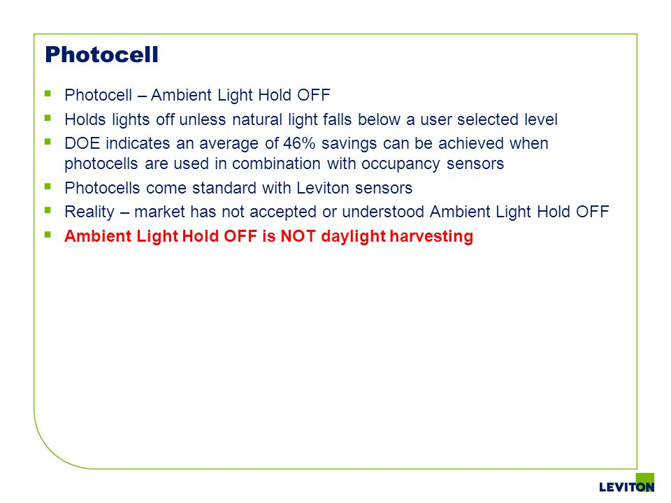 Photocell Photocell – Ambient Light Hold OFF