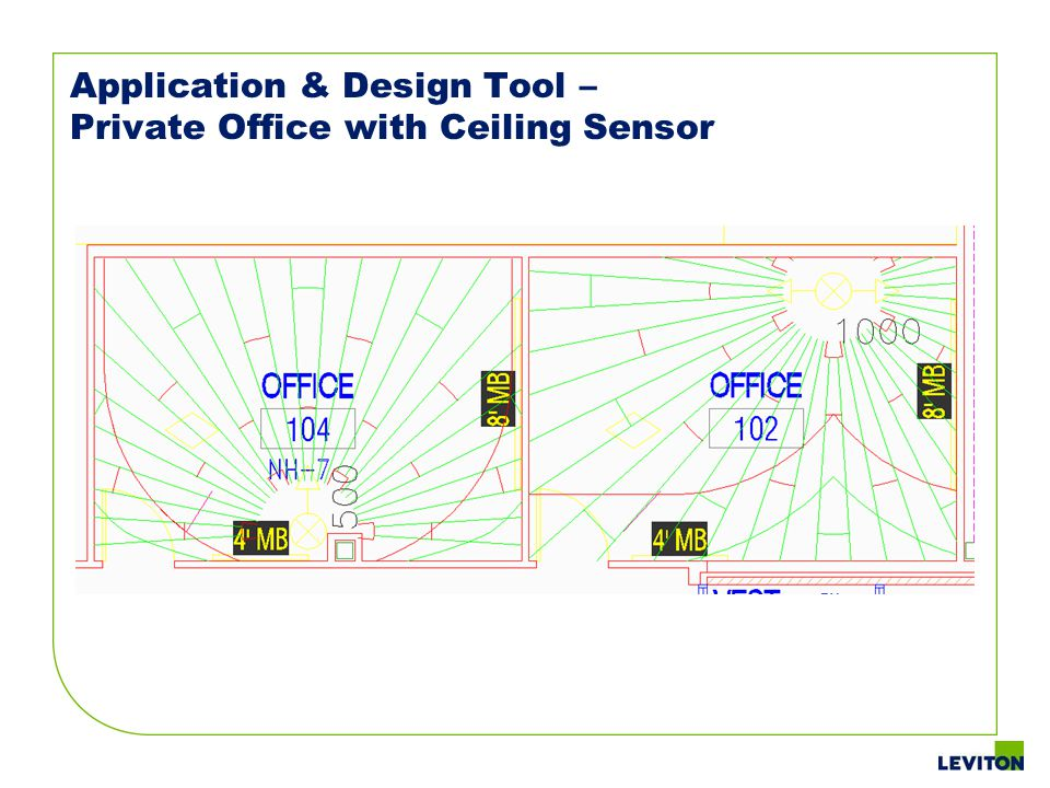 Application & Design Tool – Private Office with Ceiling Sensor