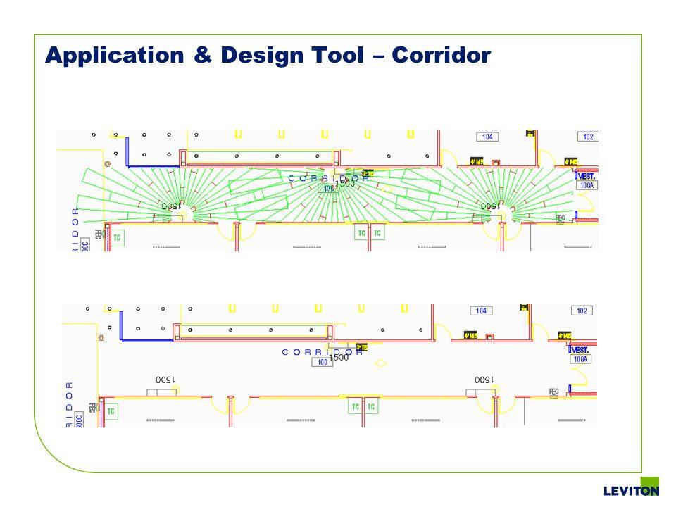 Application & Design Tool – Corridor