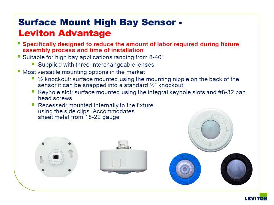 Surface Mount High Bay Sensor - Leviton Advantage