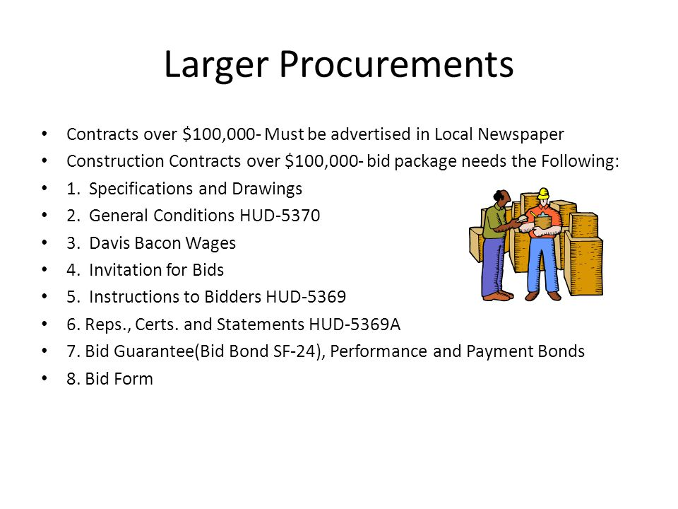 Larger Procurements Contracts over $100,000- Must be advertised in Local Newspaper.