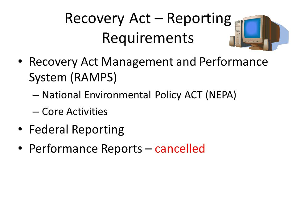 Recovery Act – Reporting Requirements