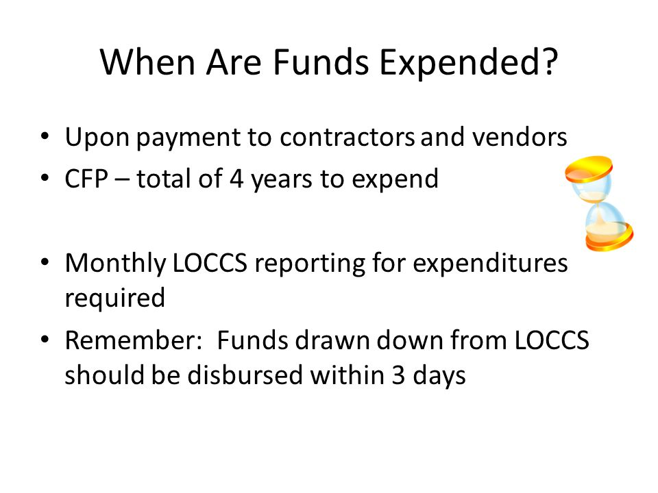 When Are Funds Expended