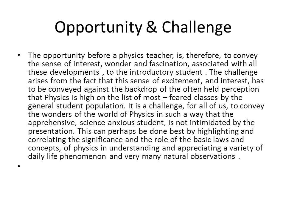 Opportunity & Challenge