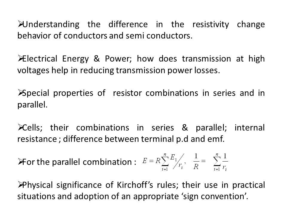 Understanding the difference in the resistivity change behavior of conductors and semi conductors.