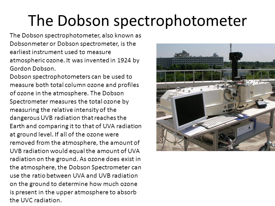 The Dobson spectrophotometer