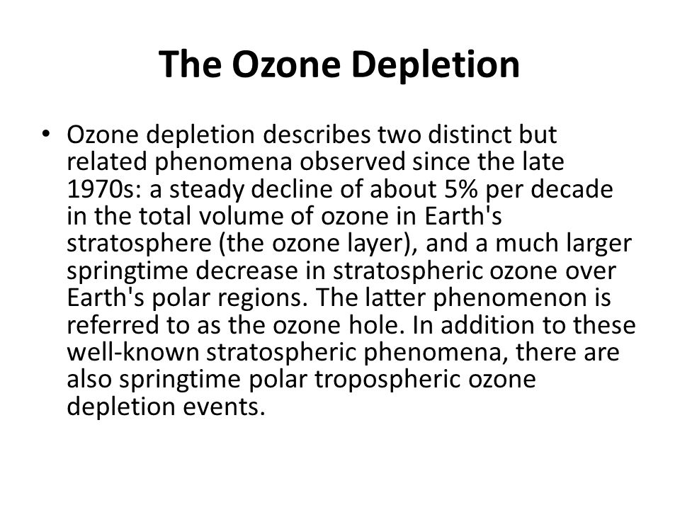 The Ozone Depletion