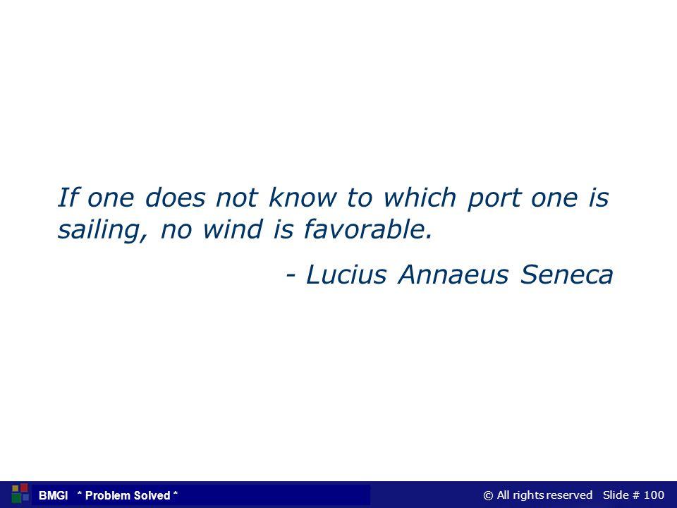 - Lucius Annaeus Seneca