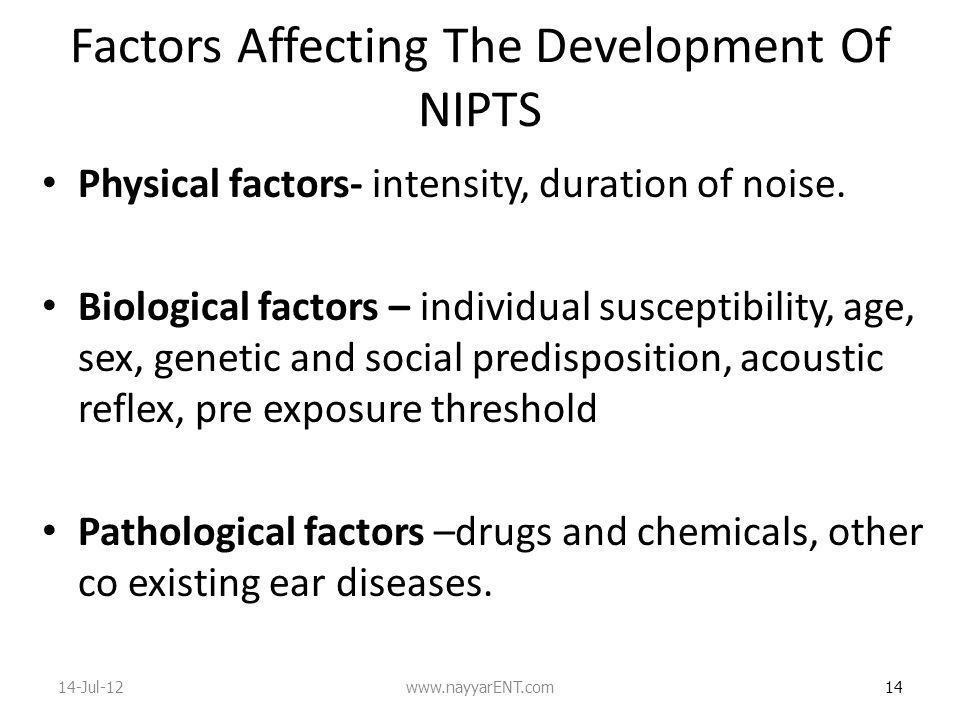 Factors Affecting The Development Of NIPTS