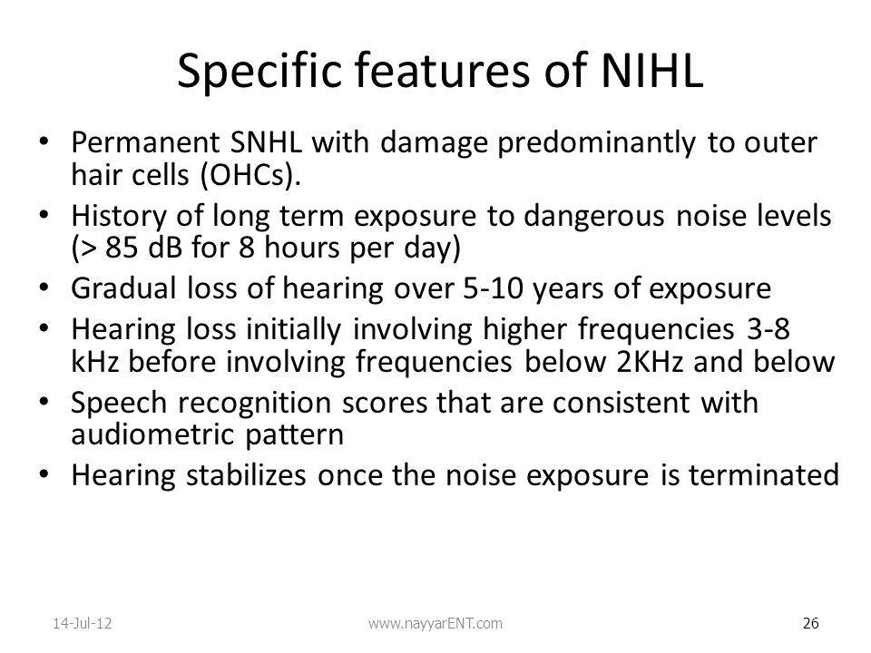 Specific features of NIHL