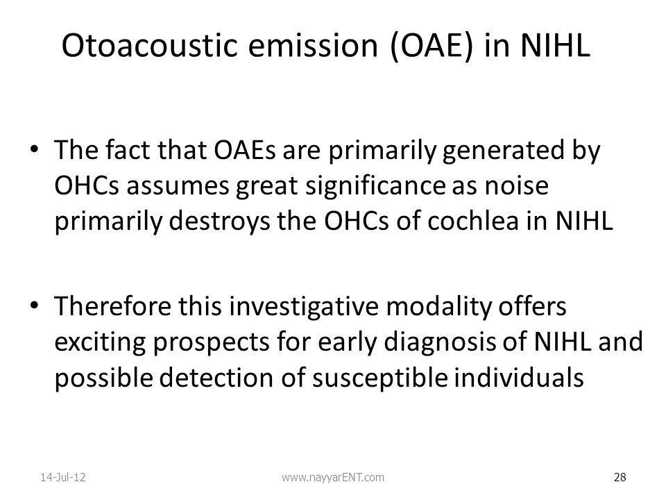 Otoacoustic emission (OAE) in NIHL