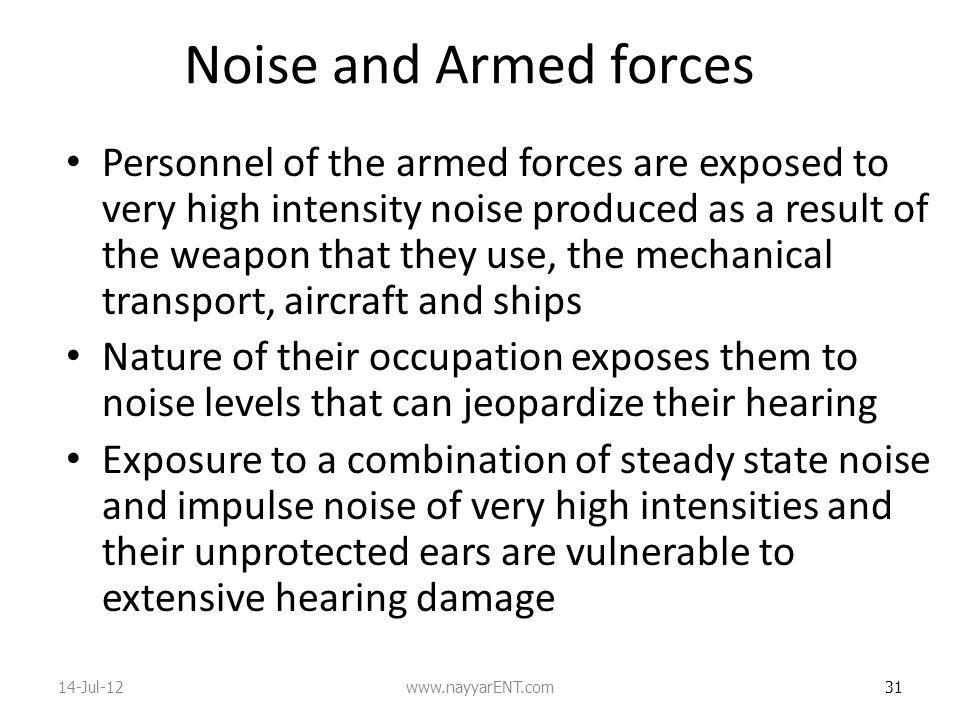 Noise and Armed forces