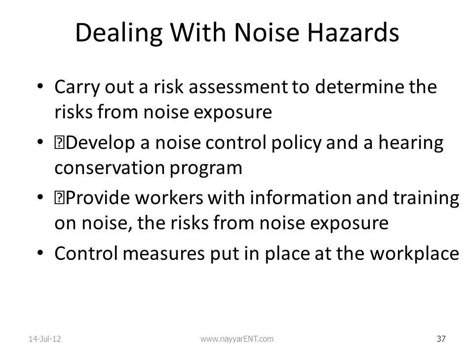 Dealing With Noise Hazards