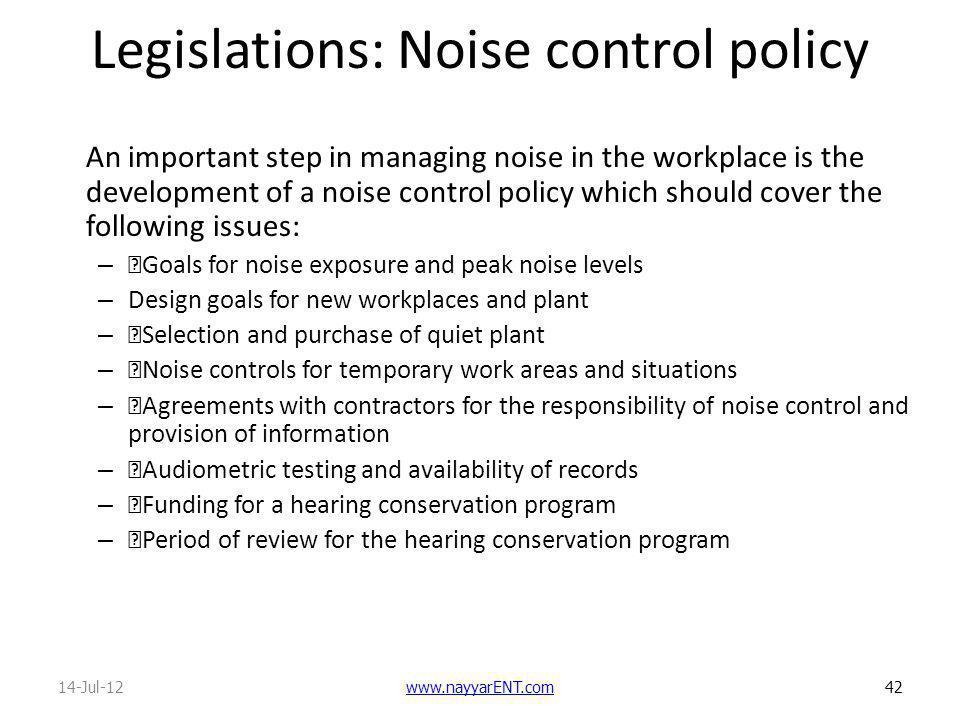 Legislations: Noise control policy