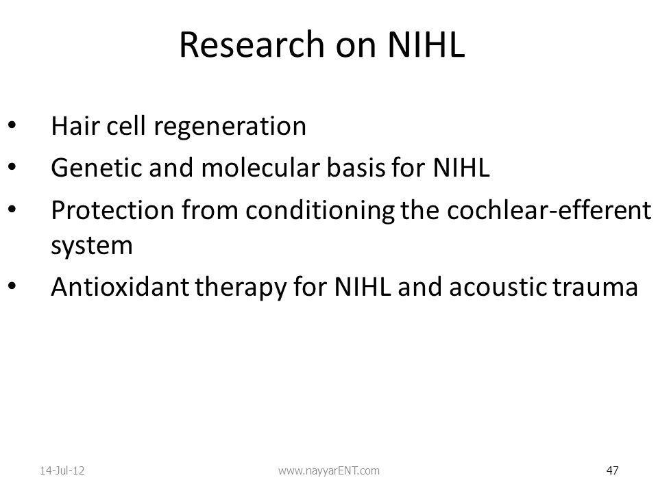 Research on NIHL Hair cell regeneration