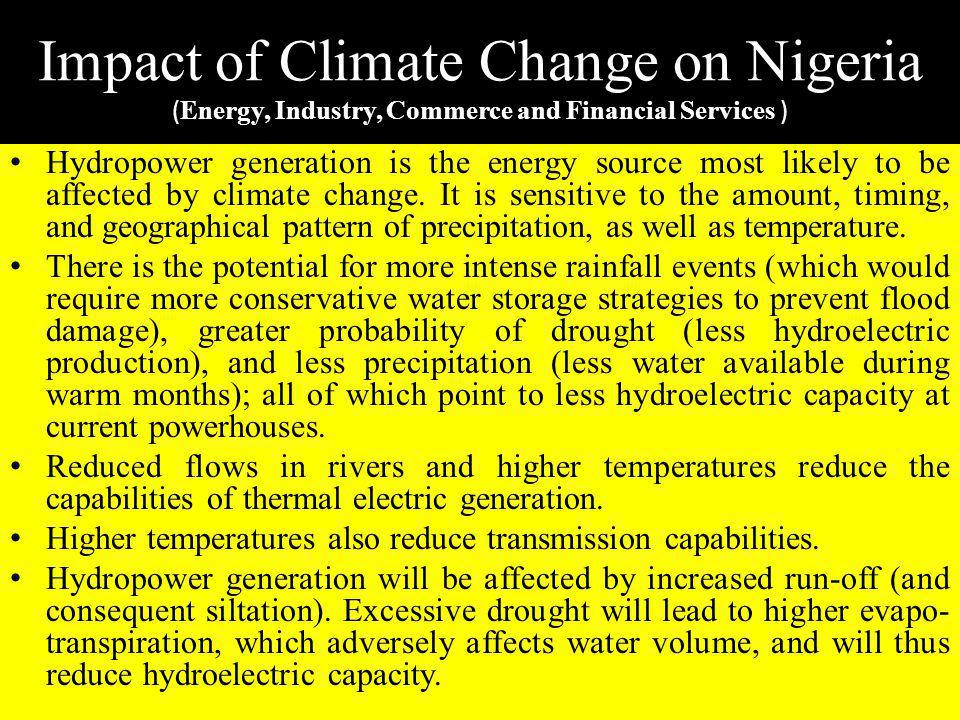 Impact of Climate Change on Nigeria (Energy, Industry, Commerce and Financial Services )