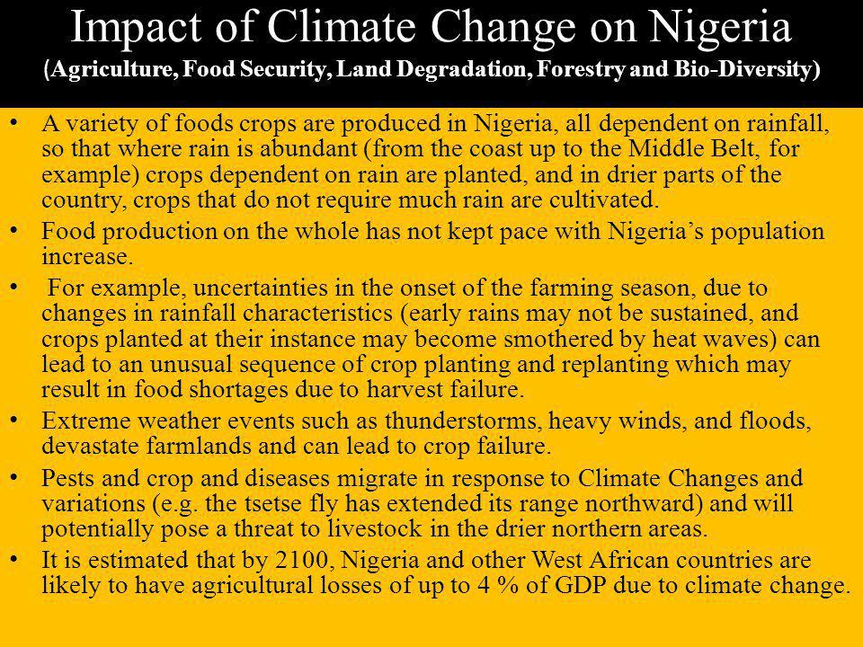 Impact of Climate Change on Nigeria (Agriculture, Food Security, Land Degradation, Forestry and Bio-Diversity)