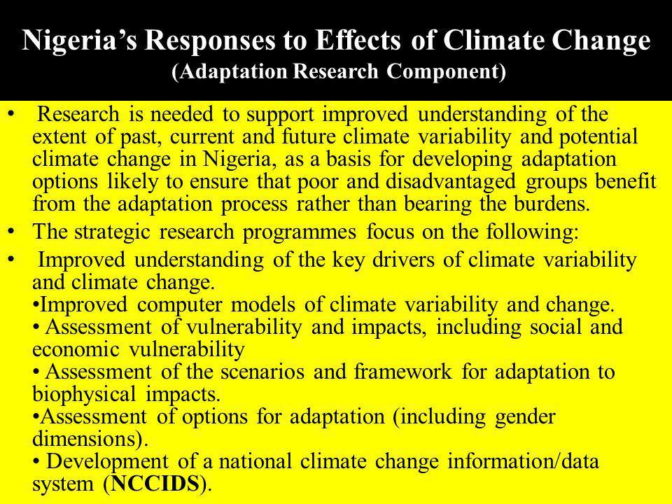 Nigeria's Responses to Effects of Climate Change (Adaptation Research Component)