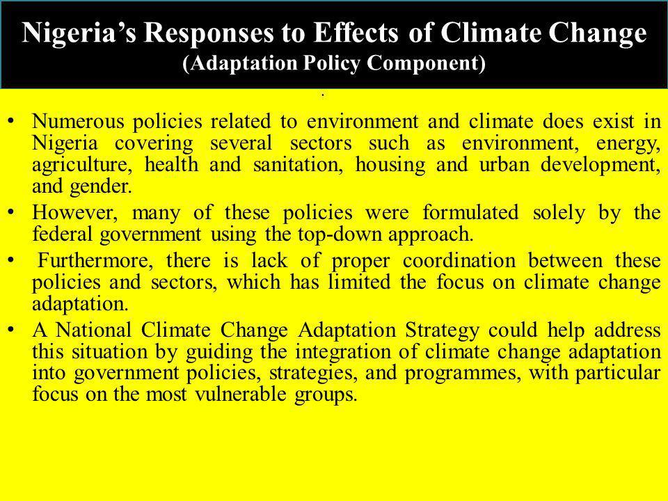 Nigeria's Responses to Effects of Climate Change (Adaptation Policy Component)
