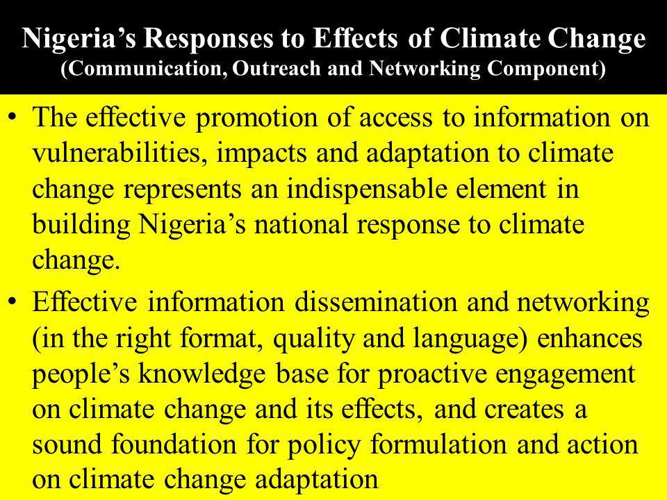 Nigeria's Responses to Effects of Climate Change (Communication, Outreach and Networking Component)