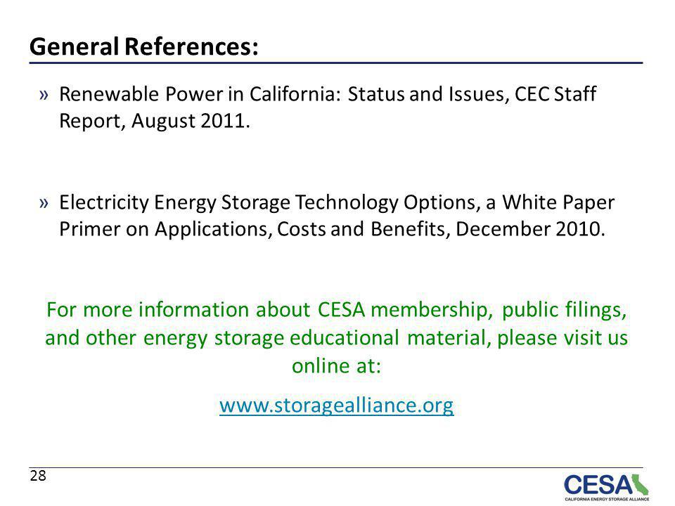 General References: Renewable Power in California: Status and Issues, CEC Staff Report, August 2011.