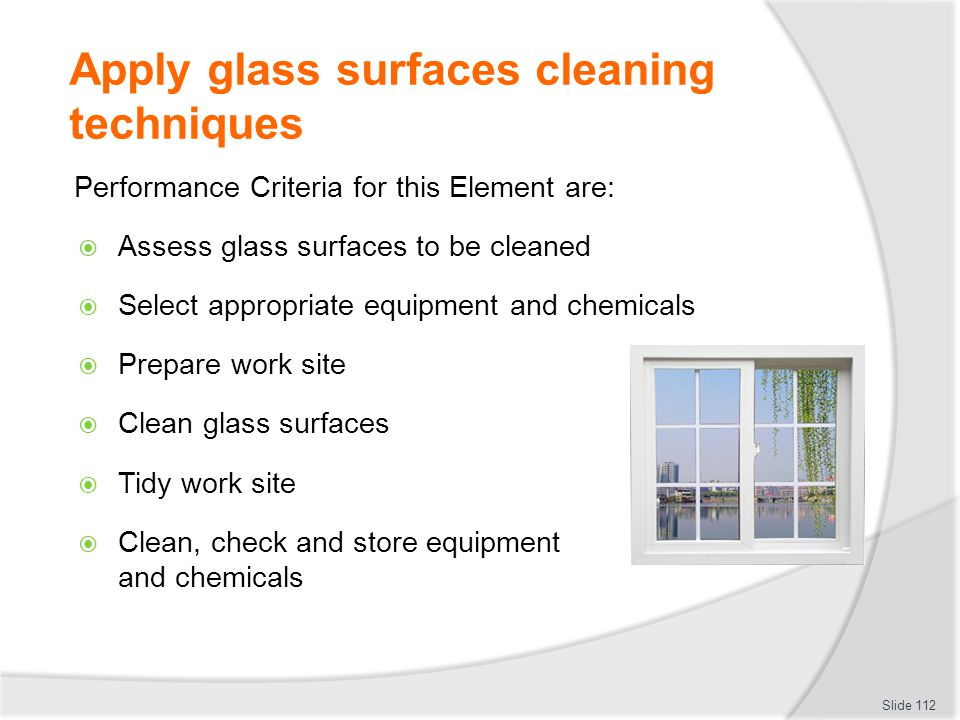 Apply glass surfaces cleaning techniques