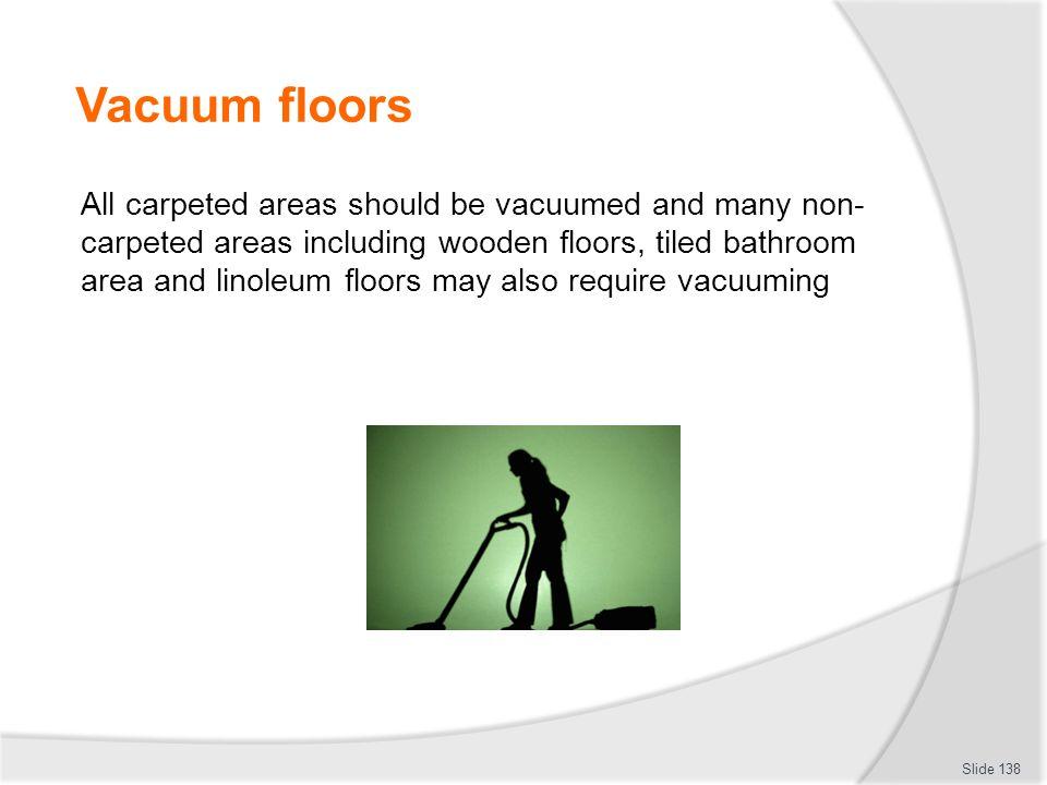 Vacuum floors